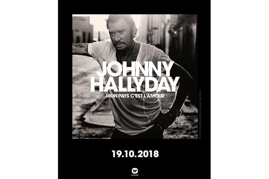 Mon pays c est l amour le dernier album de johnny hallyday sortira le 19 octobre